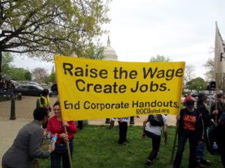 protest banner to raise the wage create jobs
