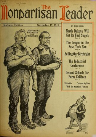 On the front page of A Non-Partisan League journal from 100 years ago. Two Strong Workers Face down a tiny, top-hatted capitalist