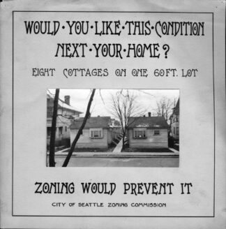 1922 poster promosting zoning from the Seattle Municipal archives